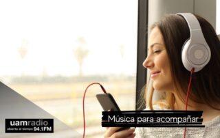 UAM Radio. Blog Posts. música para acompañar