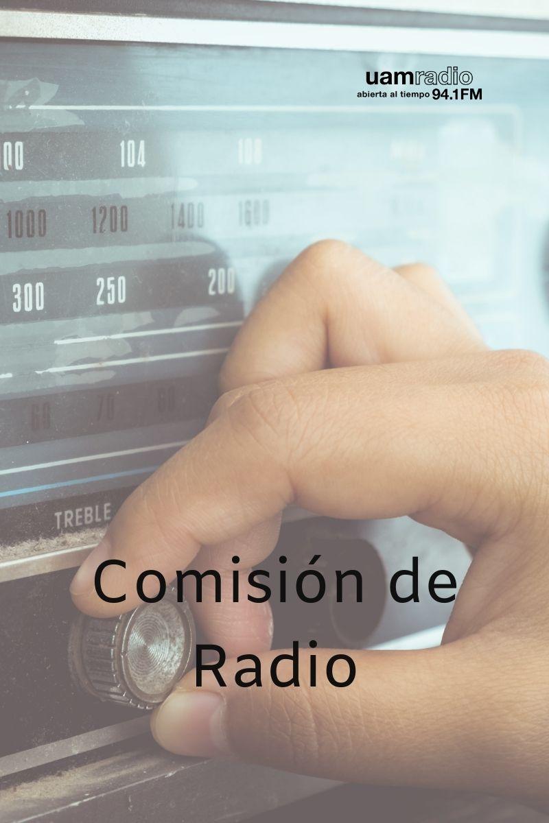 UAM RADIO 94.1 FM. comisión de radio