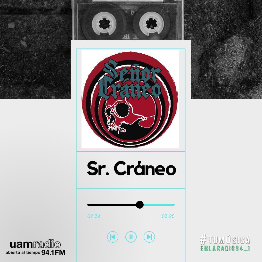 UAM Radio 94.1. Series actuales. TMR. Sr. Cráneo