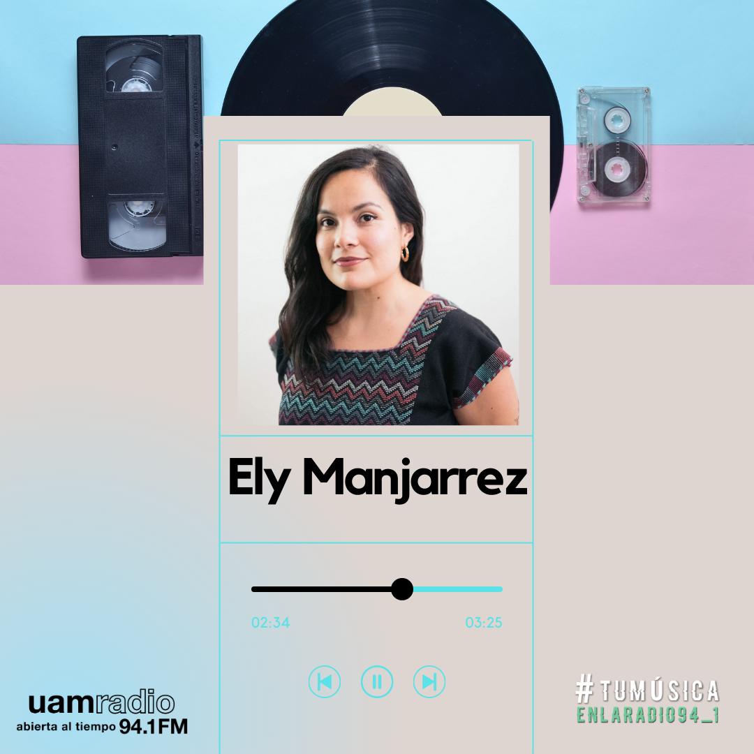 UAM Radio 94.1. Series actuales. TMR. Ely Manjarrez