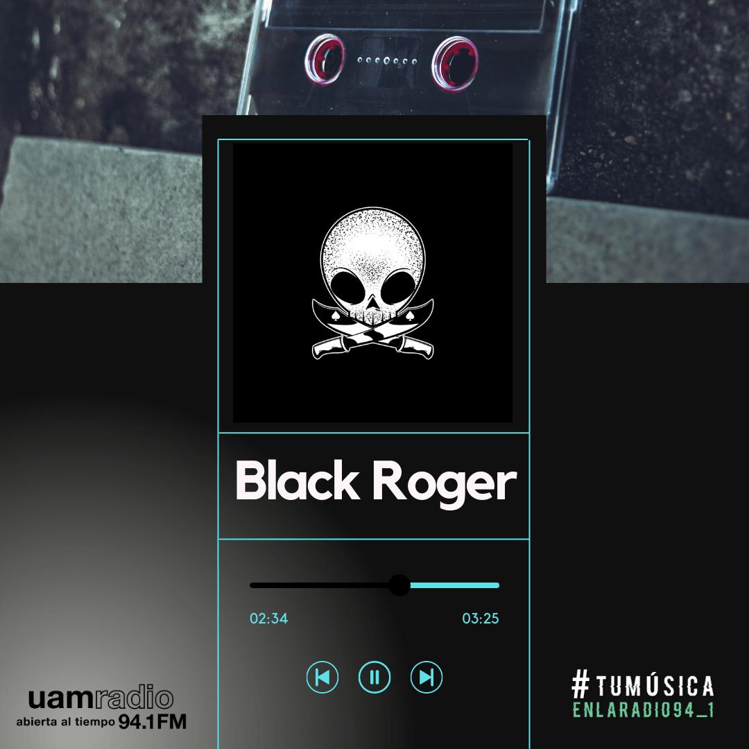 UAM Radio 94.1. Series actuales. TMR. Black Roger