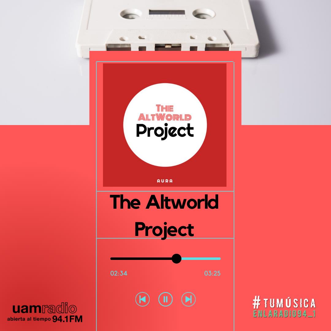 UAM Radio 94.1. Series actuales. TMR. The Altworld Project