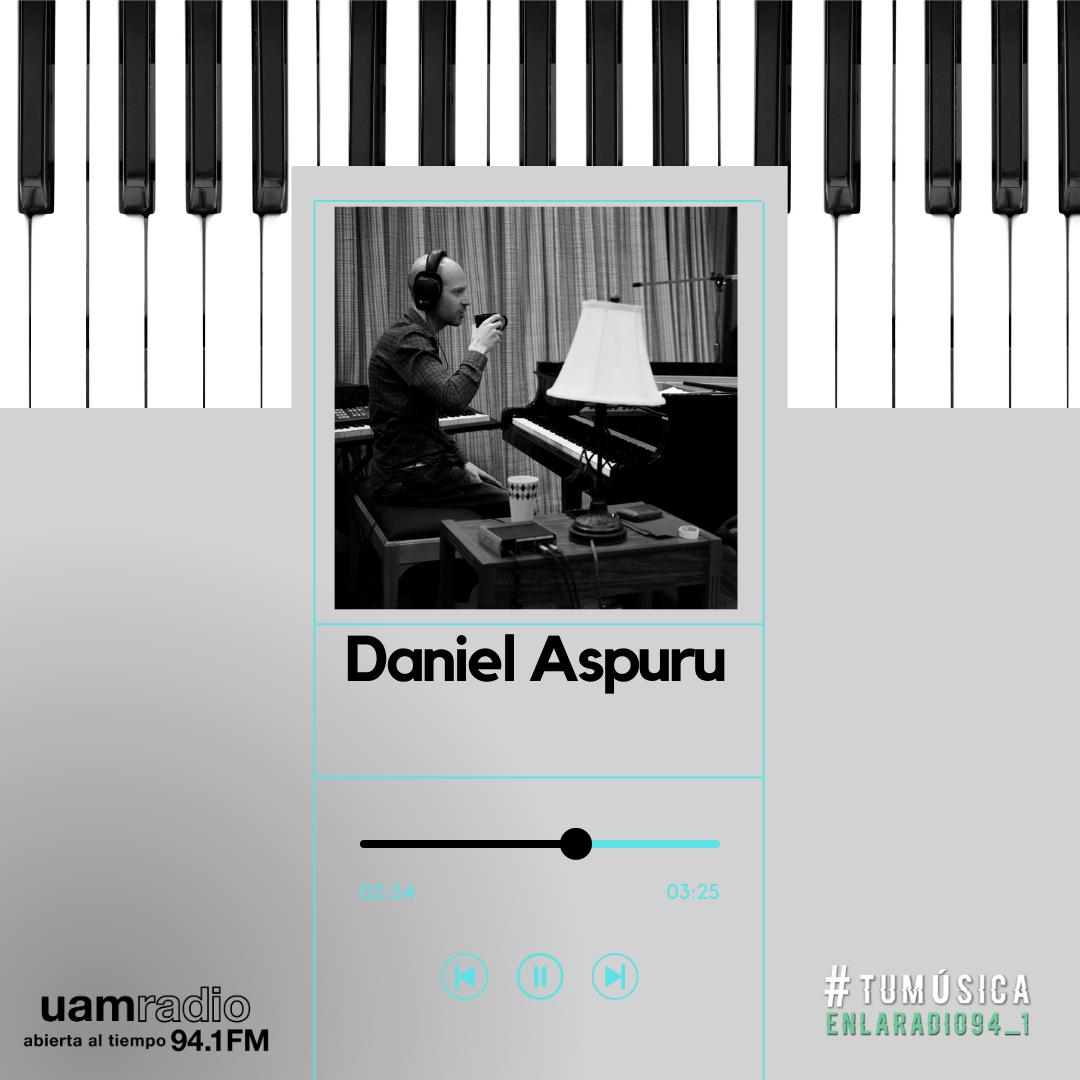 UAM Radio 94.1. Series actuales. TMR. Daniel Aspuru