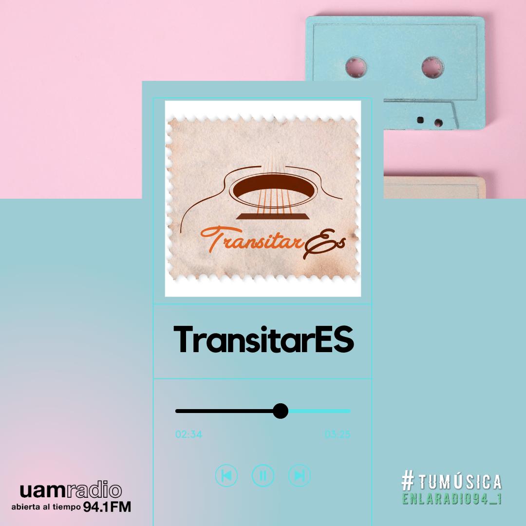 UAM Radio 94.1. Series actuales. TMR. TransitarES