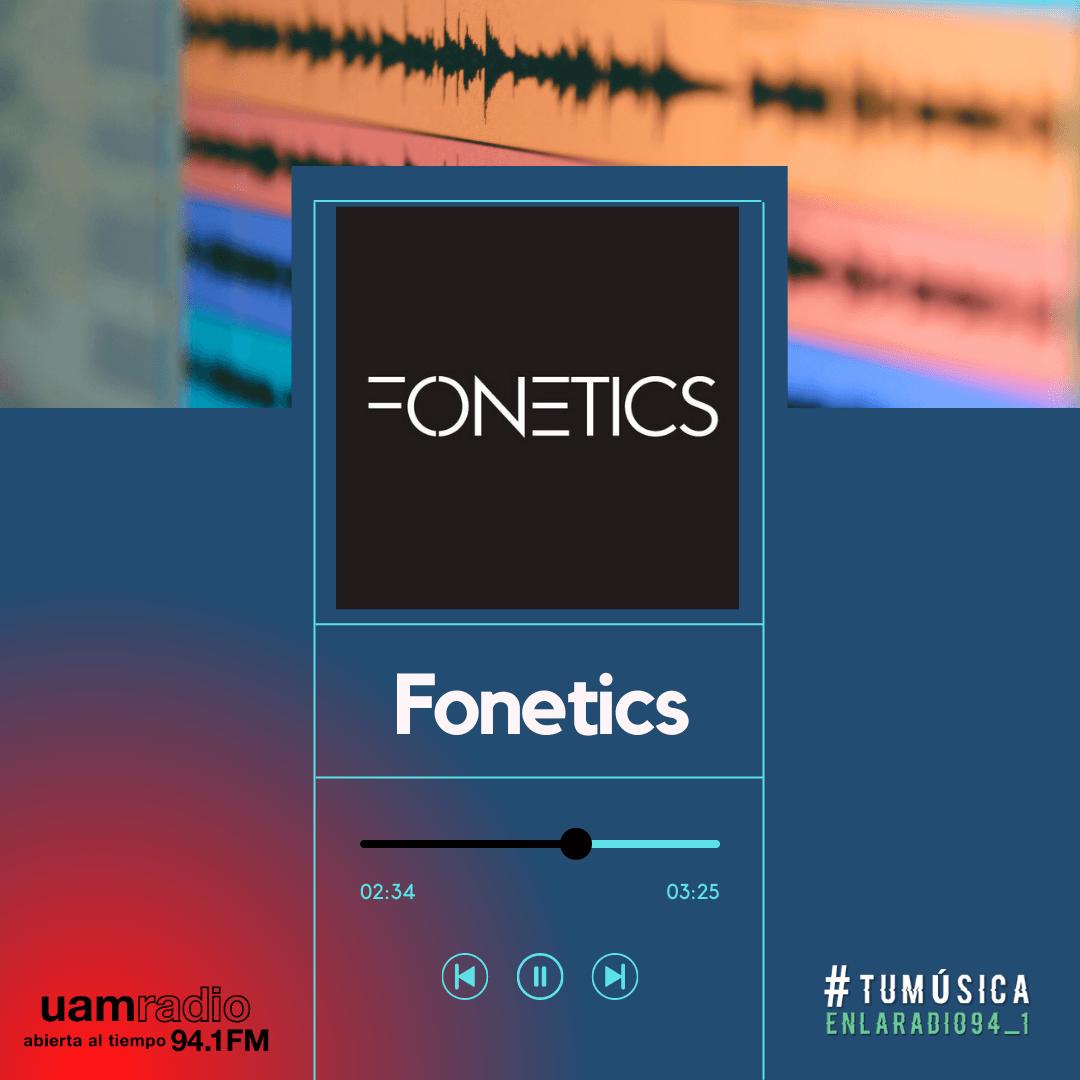 UAM Radio 94.1. Series actuales. TMR. Fonetics