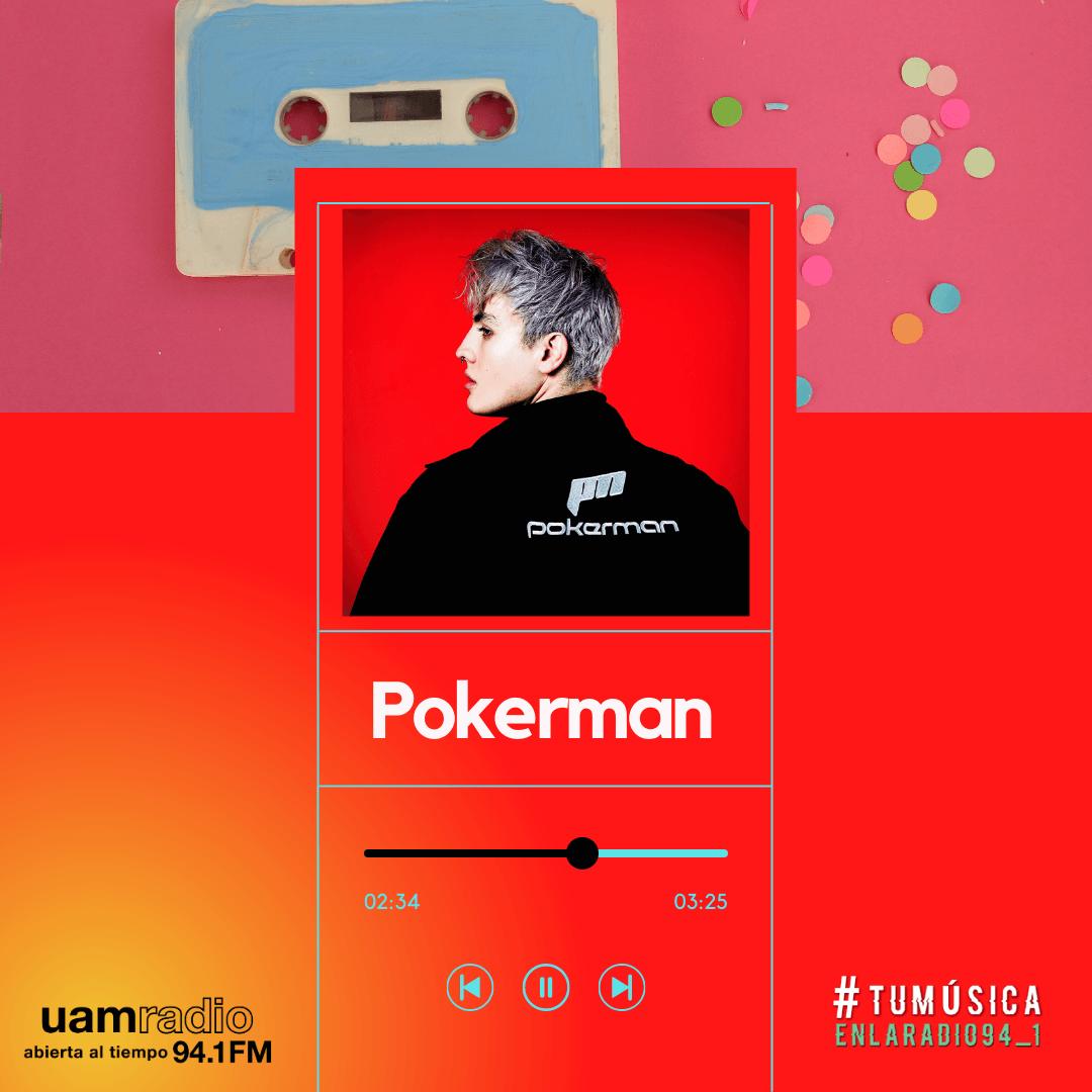 UAM Radio 94.1. Series actuales. TMR. Pokerman