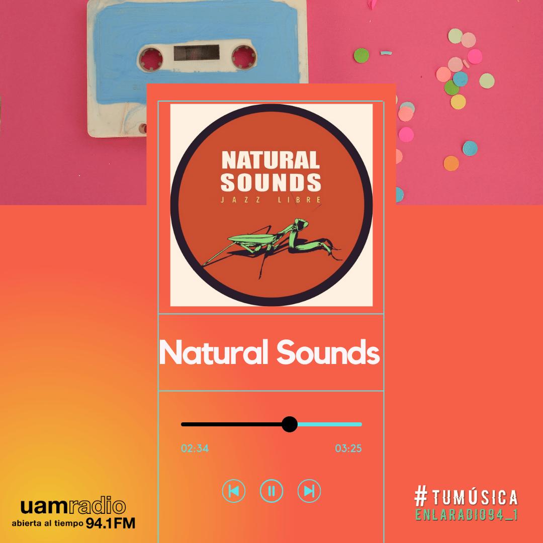 UAM Radio 94.1. Series actuales. TMR. Natural Sounds