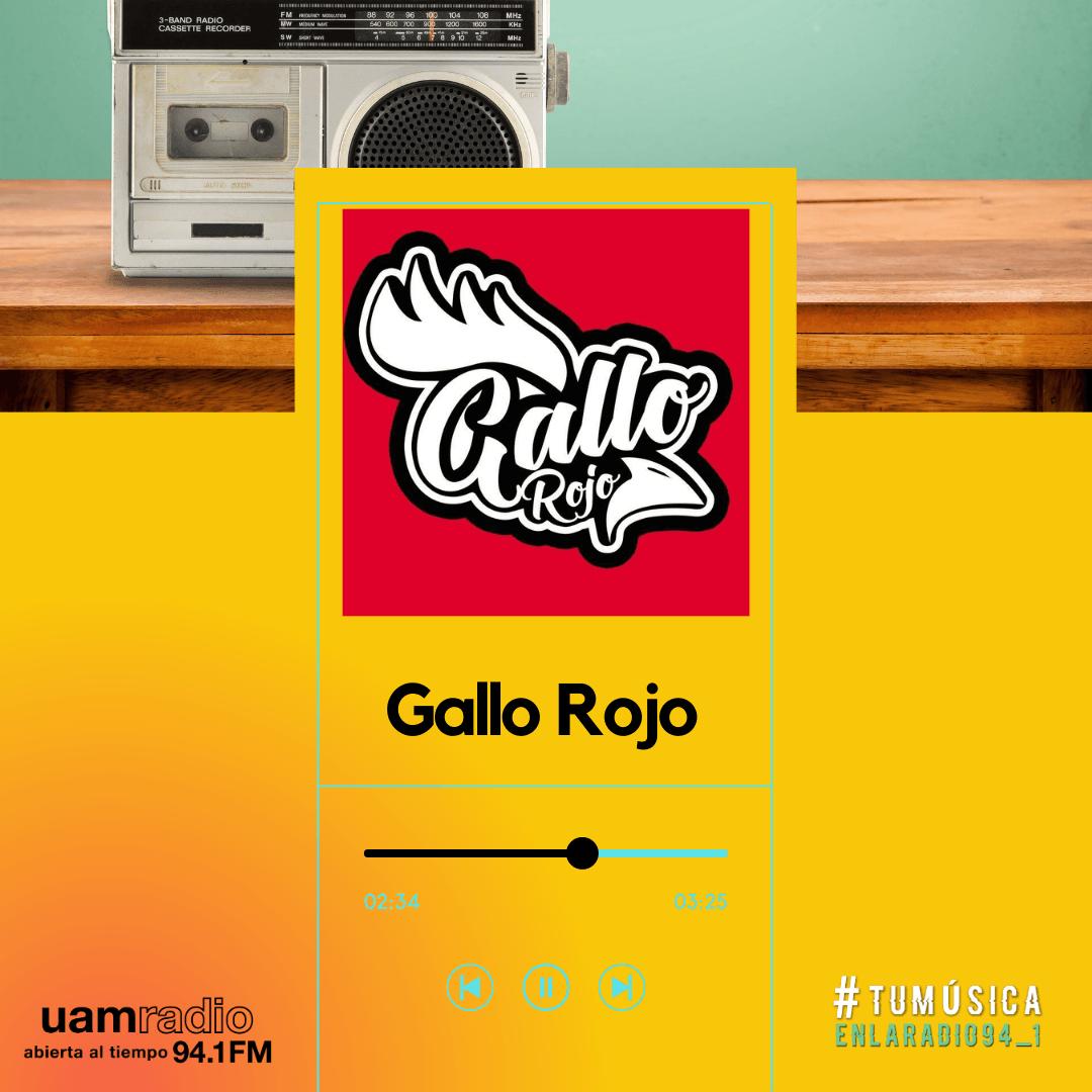UAM Radio 94.1. Series actuales. TMR. Gallo Rojo