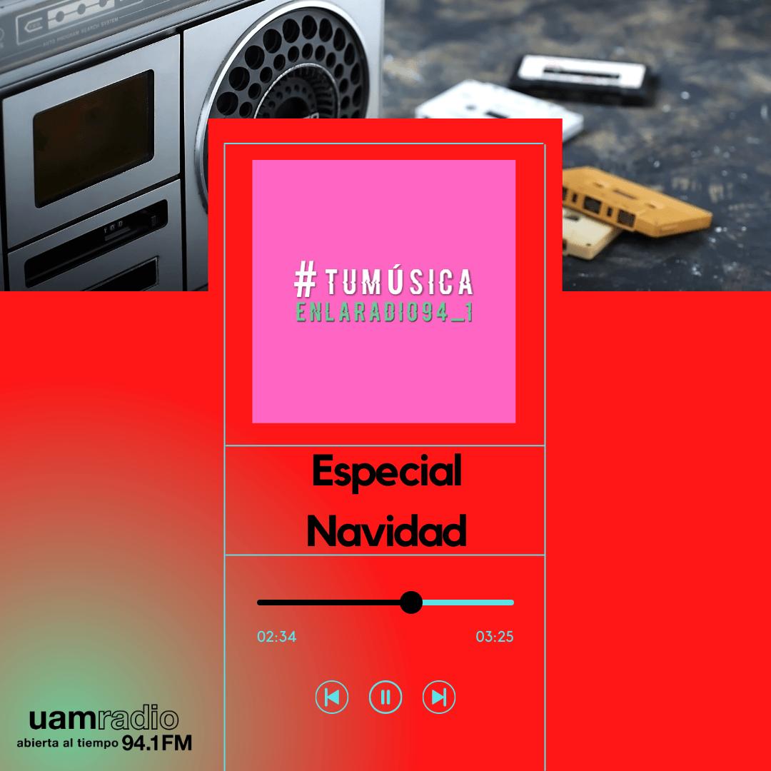 UAM Radio 94.1. Series actuales. TMR. Especial de Navidad