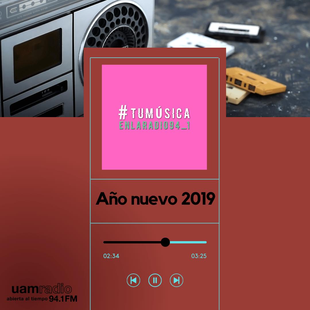 UAM Radio 94.1. Series actuales. TMR. Año nuevo 2019