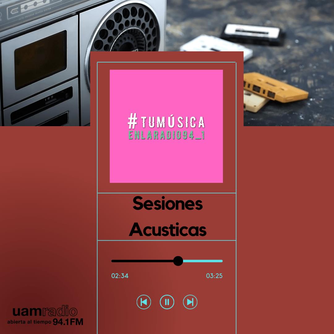 UAM Radio 94.1. Series actuales. TMR. Sesiones Acústicas