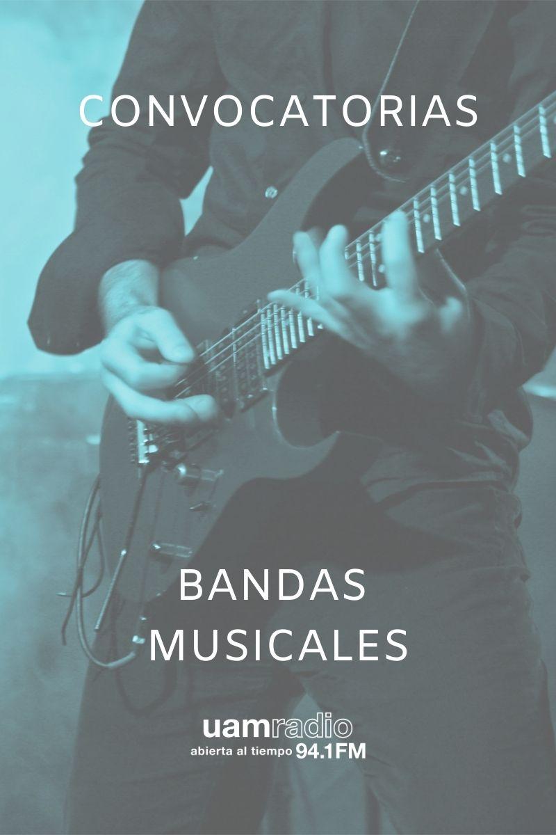UAM RADIO 94.1 FM Bloques. CONVOCATORIAS. Bandas Musicales