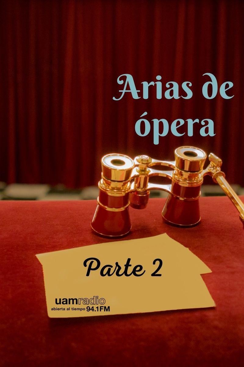 UAM Radio 94.1 FM Arias de ópera Parte 2