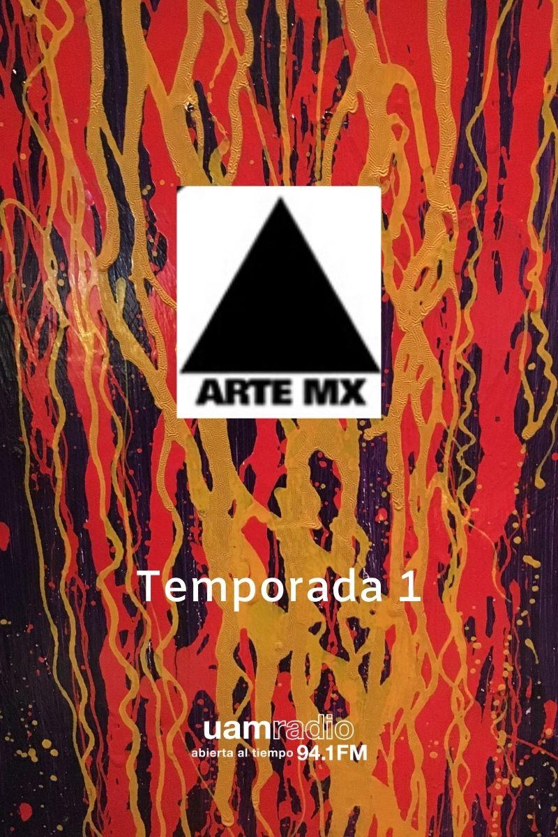 UAM Radio 94.1 FM Arte MX Temporada 1