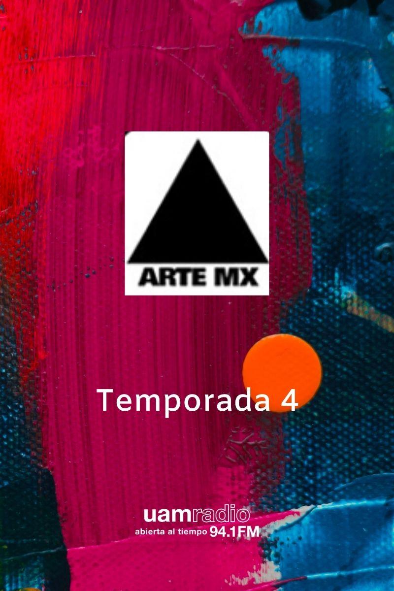 UAM Radio 94.1 FM Arte MX Temporada 4