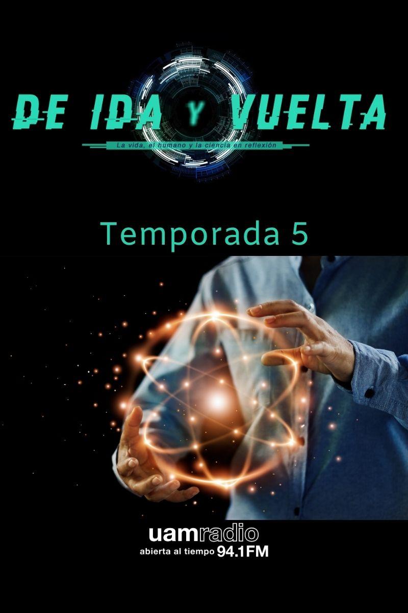 UAM Radio 94.1 FM De Ida y Vuelta Temporada 5