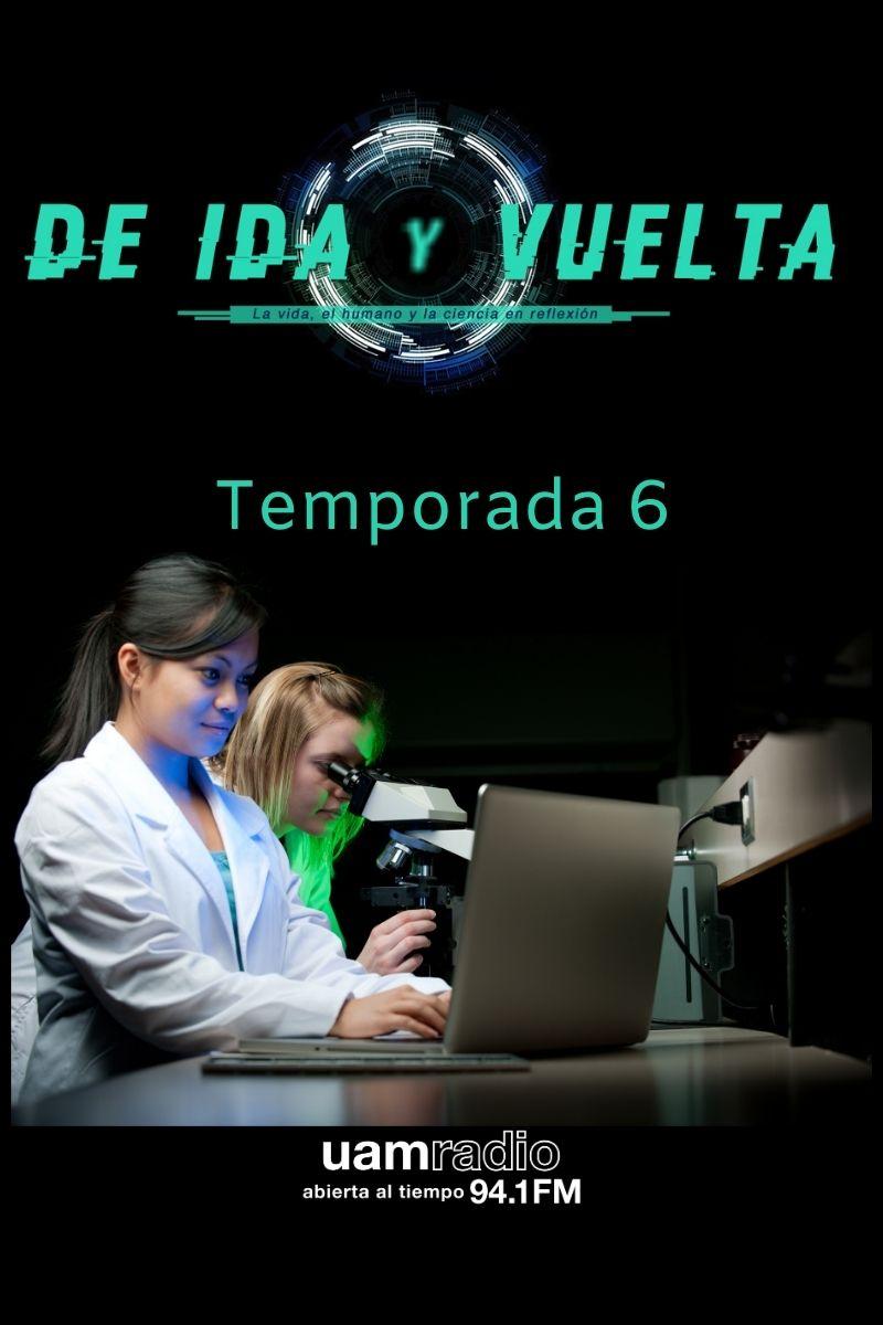 UAM Radio 94.1 FM De Ida y Vuelta Temporada 6