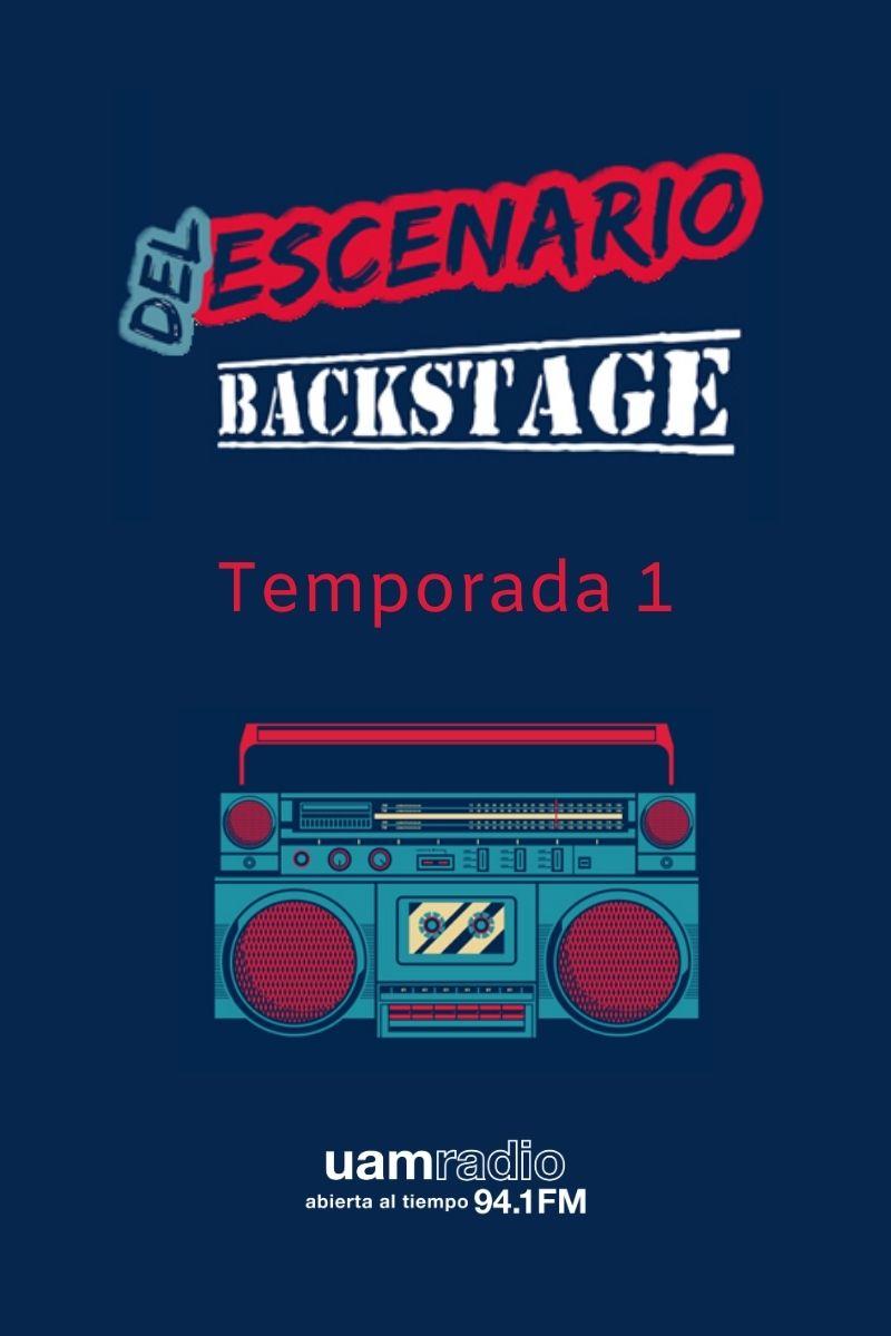 UAM Radio 94.1 FM Del Escenario Backstage Temporada 1