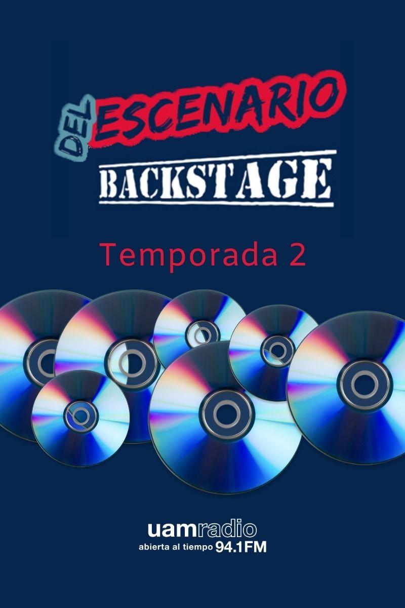UAM Radio 94.1 FM Del Escenario Backstage Temporada 2