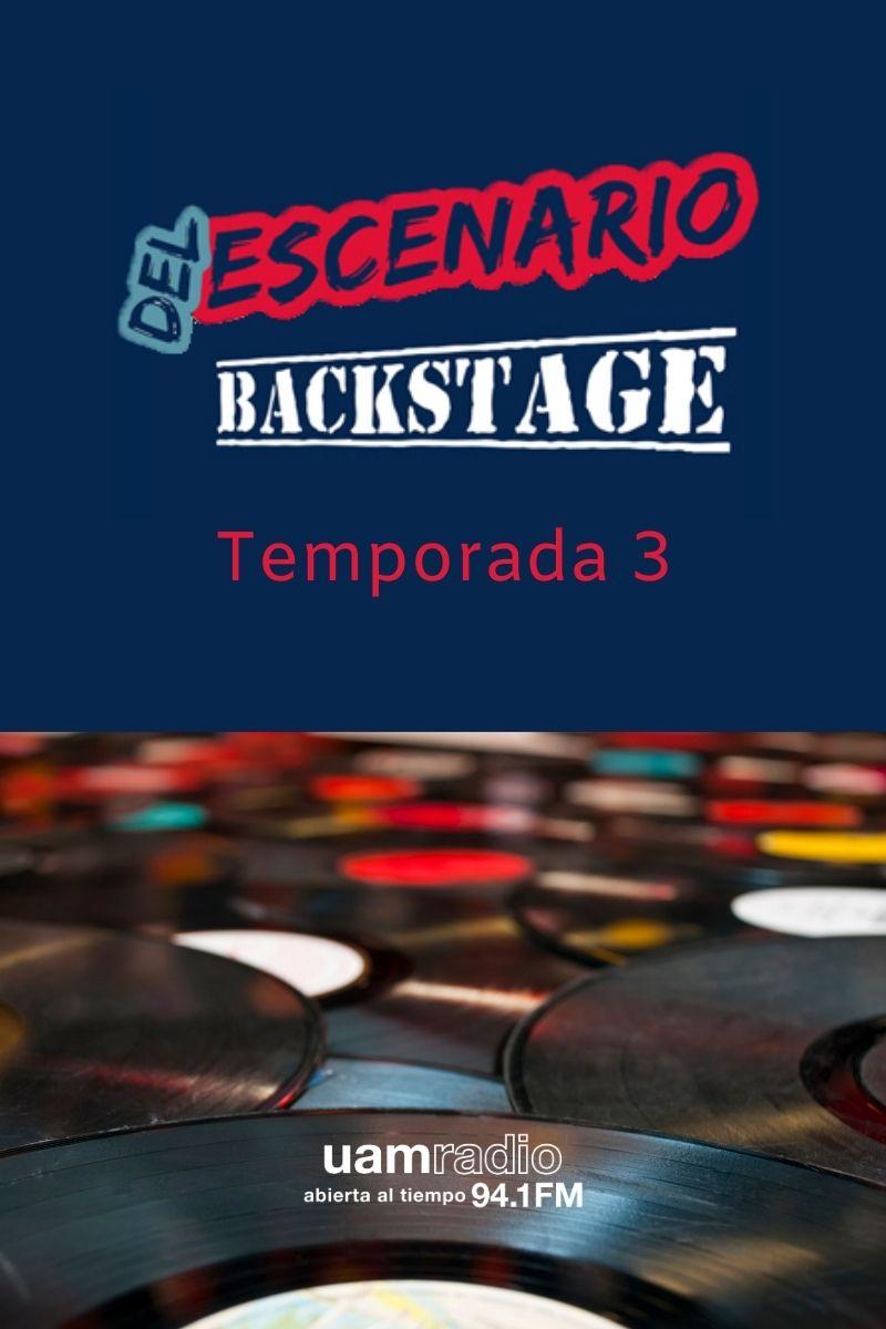 UAM Radio 94.1 FM Del Escenario Backstage Temporada 3