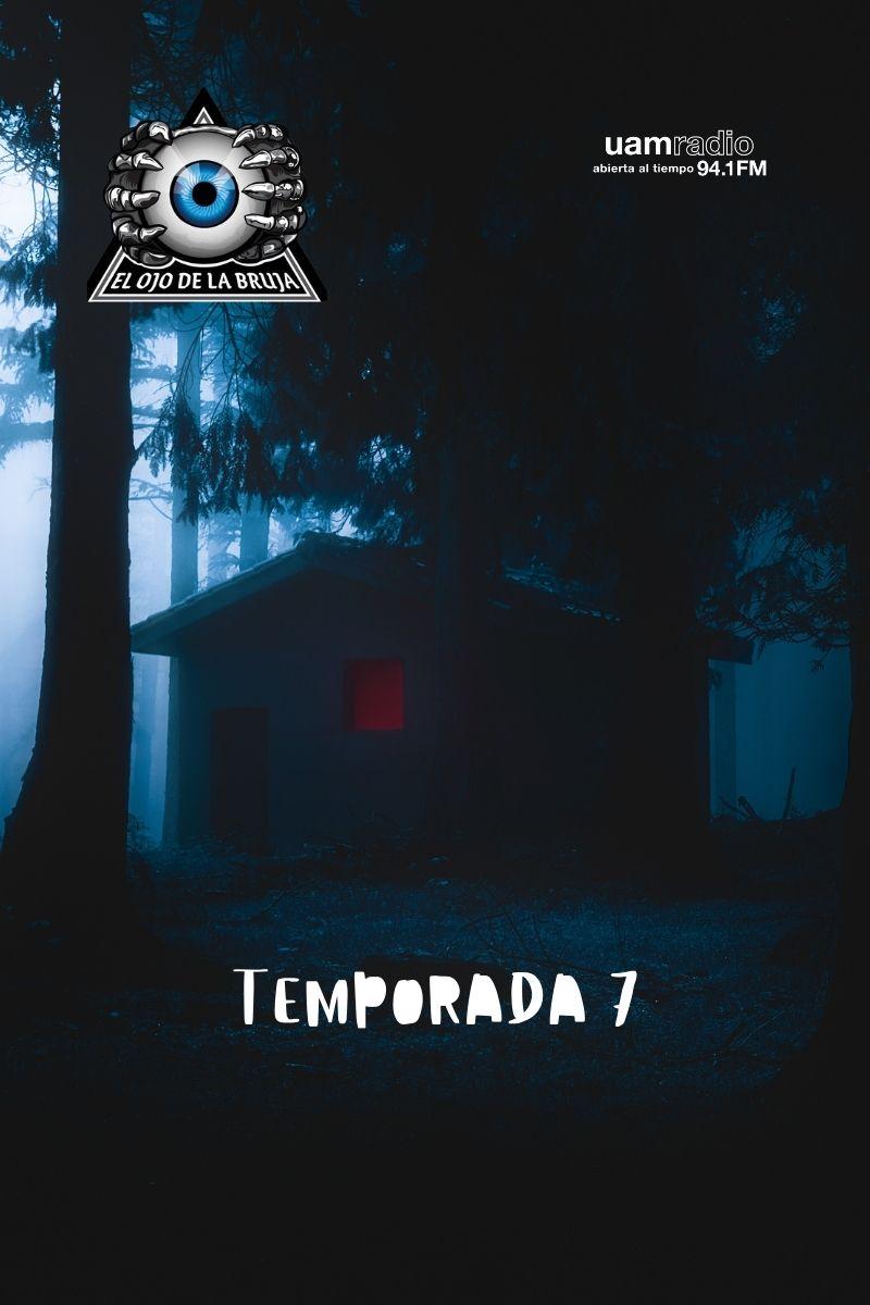 UAM Radio 94.1 FM El ojo de la bruja Temporada 7