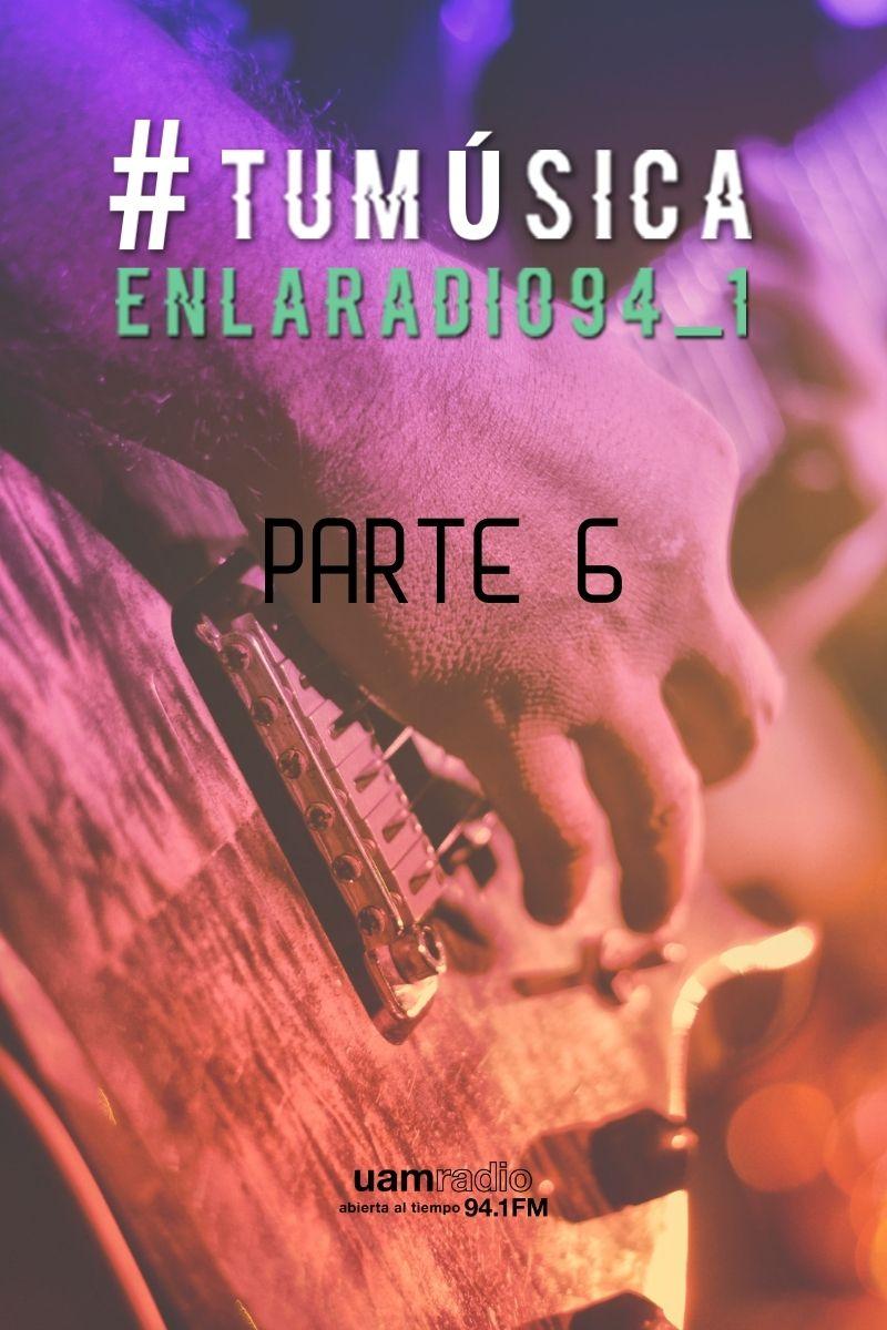 UAM Radio 94.1 FM Tu Música en la Radio Parte 6