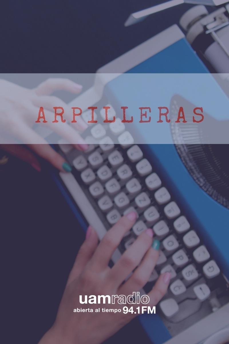 UAM Radio 94.1. Series Históricas. Arpilleras