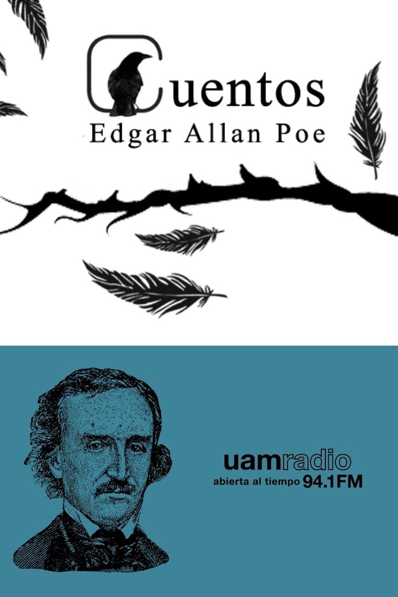UAM Radio 94.1. Series Históricas. Cuentos Edgar Allan Poe