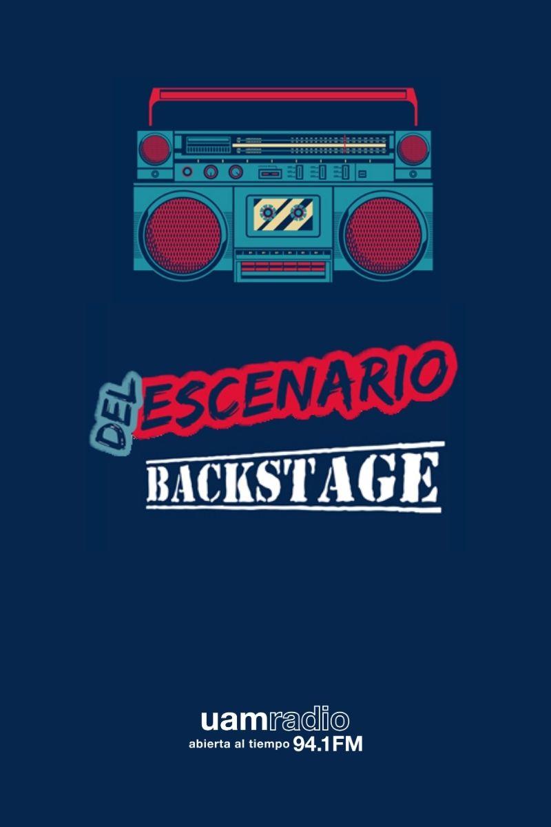 UAM Radio 94.1. Series Históricas. Del escenario Backstage