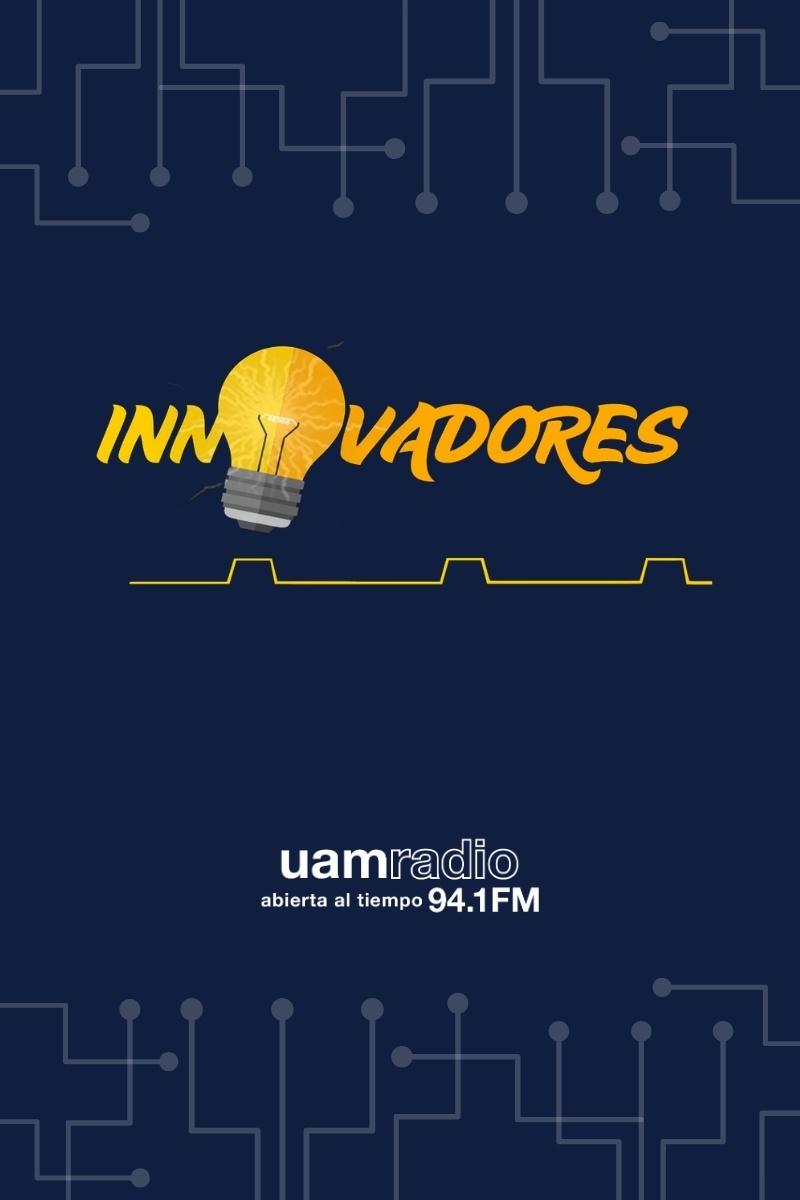 UAM Radio 94.1. Series Históricas. Innovadores