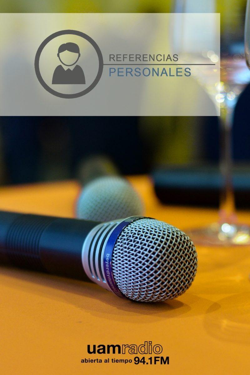 UAM Radio 94.1. Series Históricas. Referencias personales