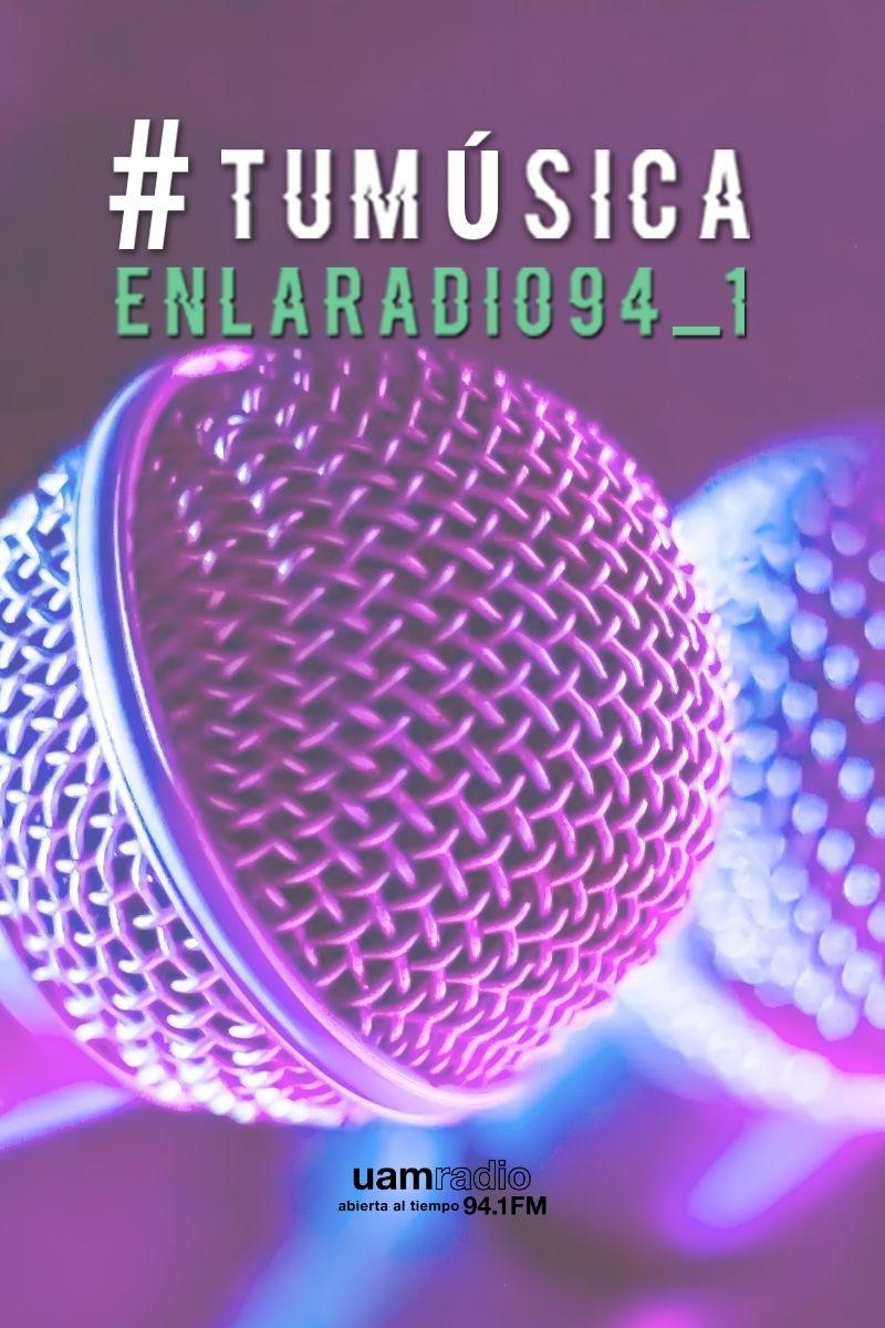 UAM Radio 94.1. Series Históricas. Tu música en la radio