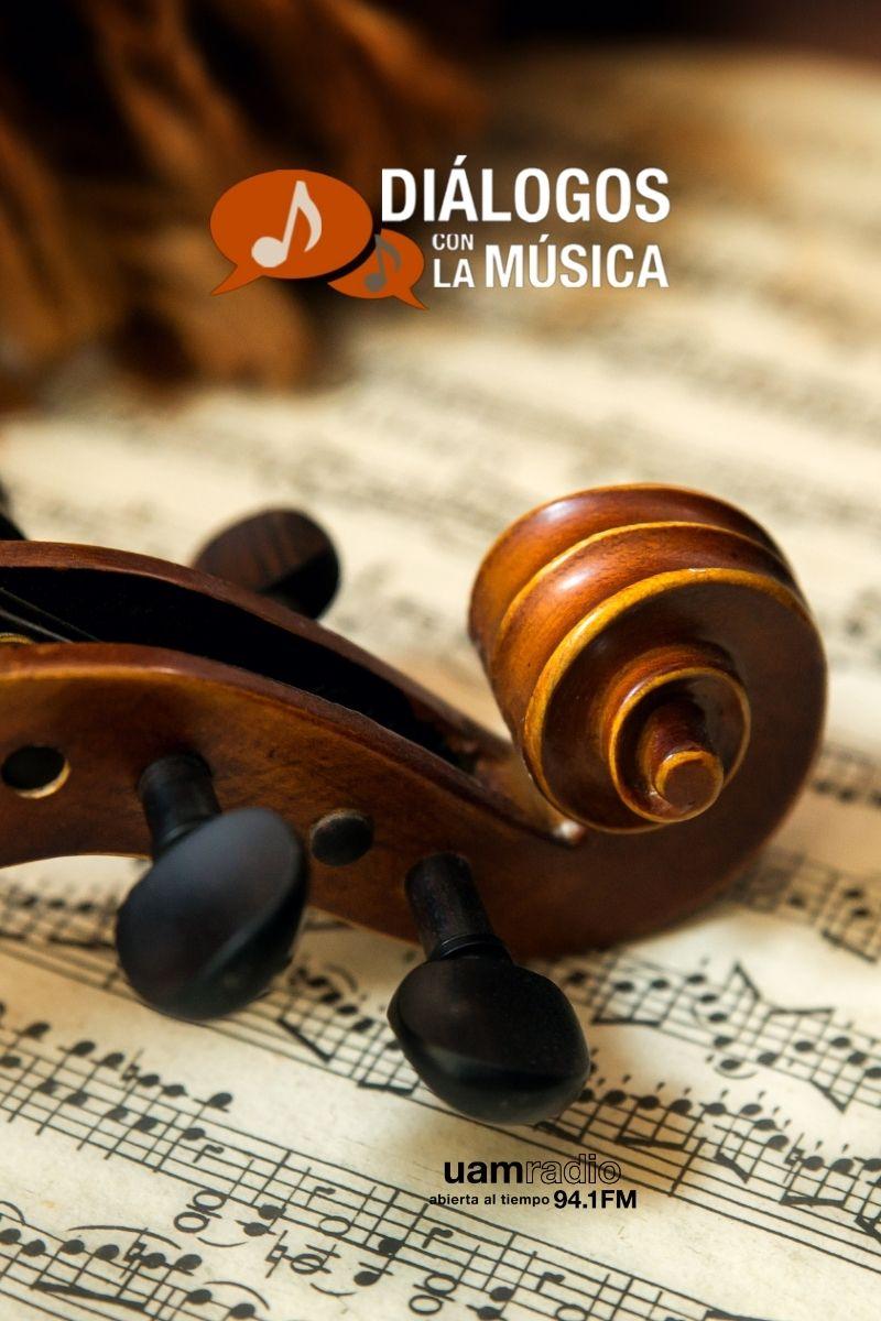 UAM Radio 94.1 FM. Series Históricas. Diálogos con la música
