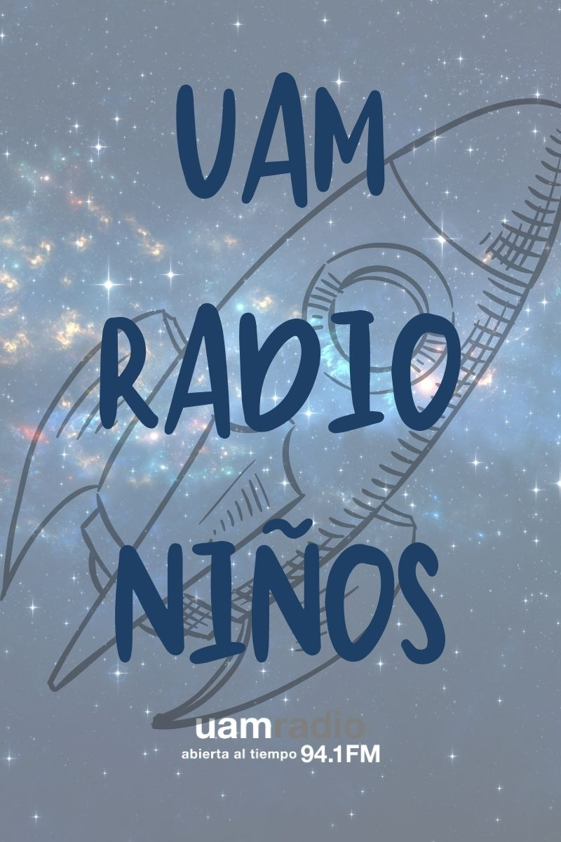UAM Radio 94.1 FM UAM Radio Niños