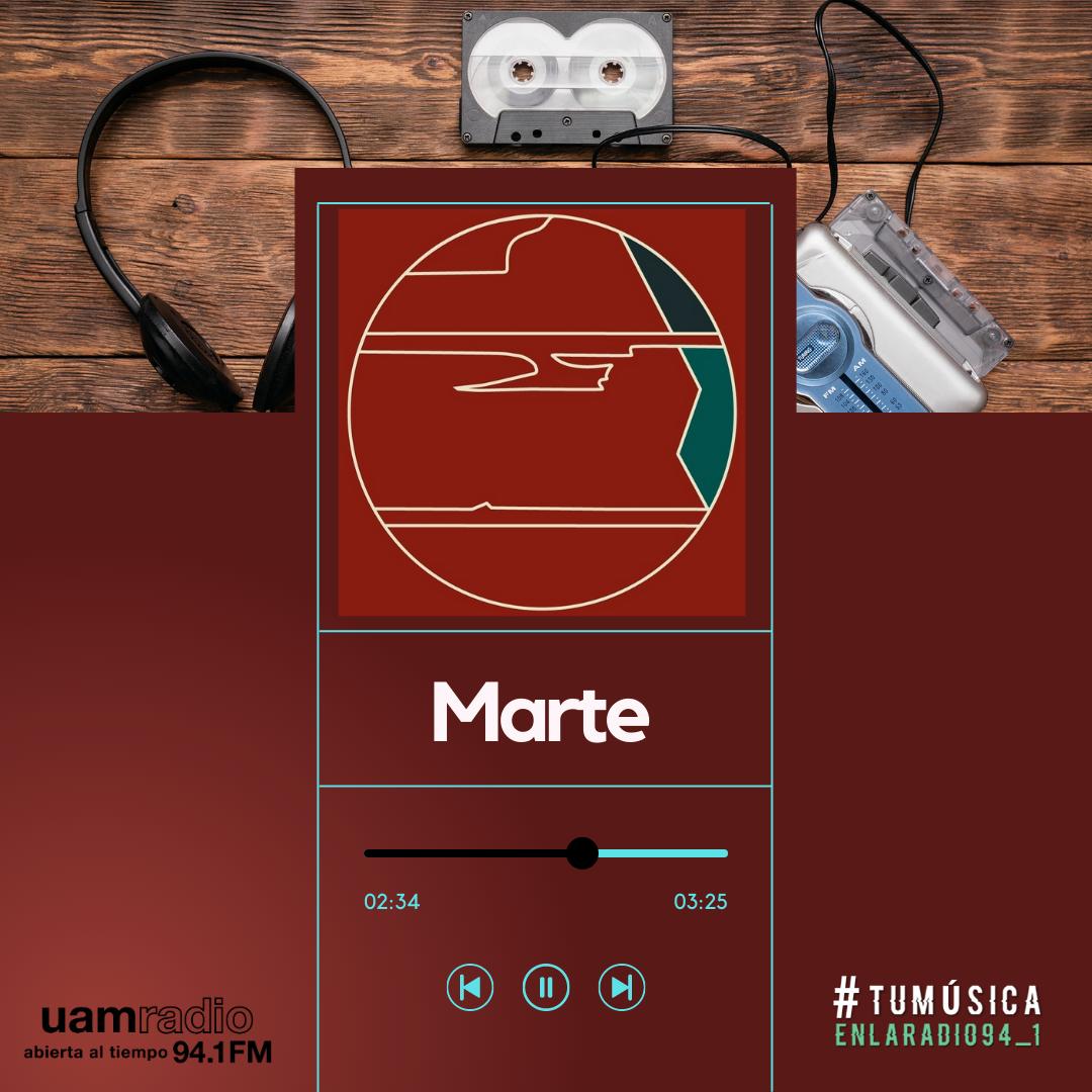 UAM Radio 94.1. Series actuales. TMR. Marte