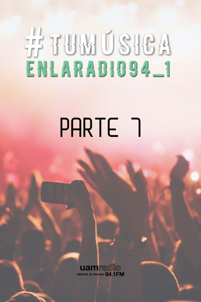 UAM Radio 94.1 FM Tu Música en la Radio Parte 7
