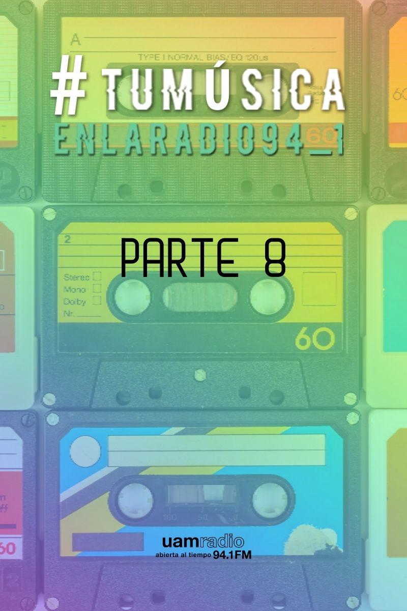 UAM Radio 94.1 FM Tu Música en la Radio Parte 8