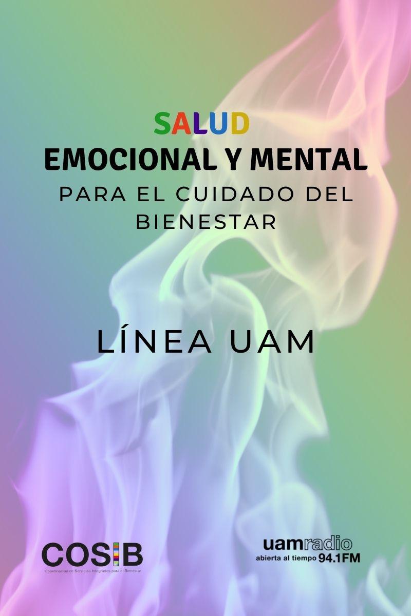 UAM Radio 94.1 FM cápsulas Salud emocional y mental, para el cuidado del bienestar. línea uam