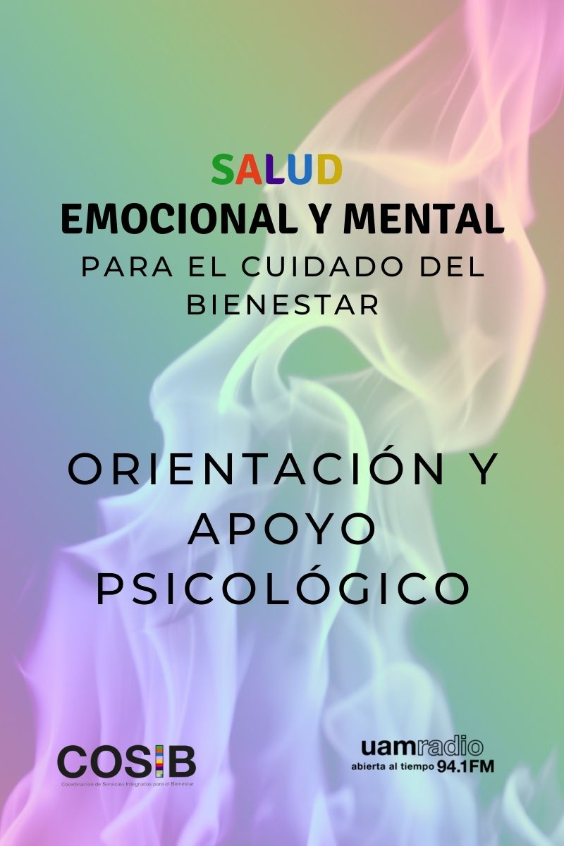 UAM Radio 94.1 FM cápsulas Salud emocional y mental, para el cuidado del bienestar. orientación y apoyo psicológico