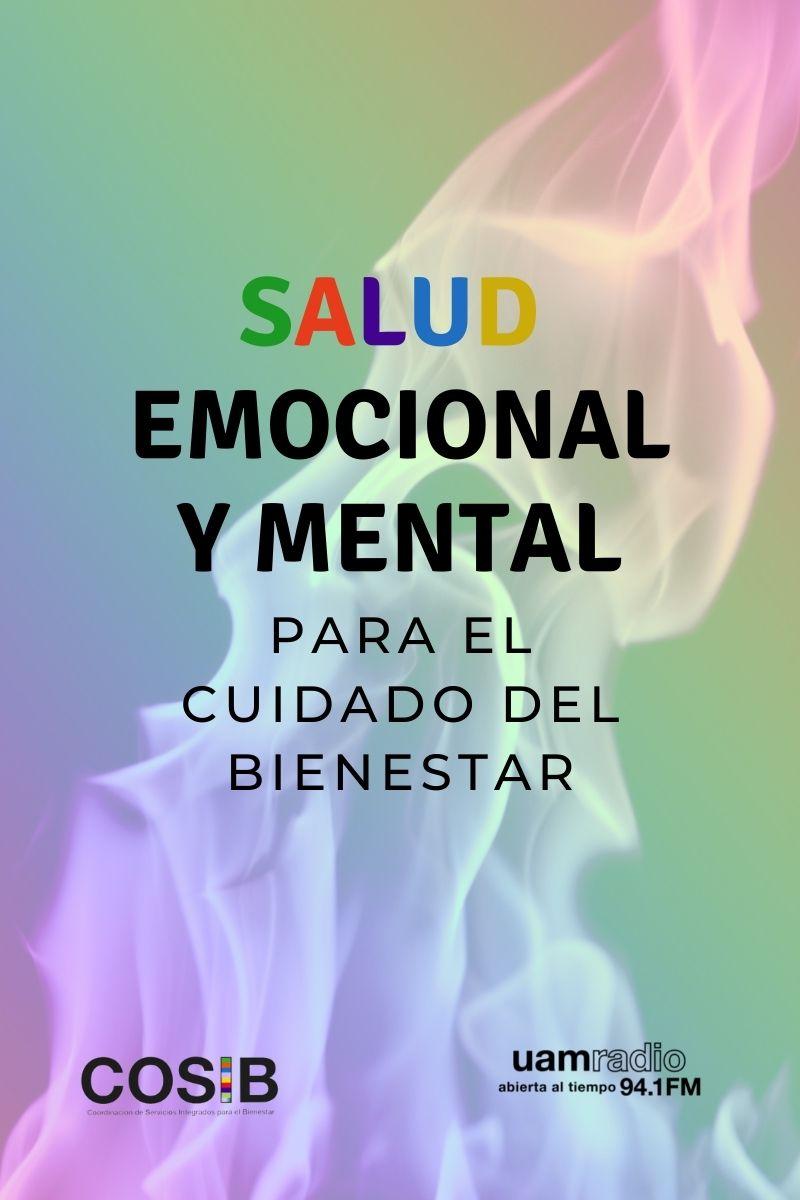 UAM Radio 94.1 FM cápsulas Salud emocional y mental, para el cuidado del bienestar